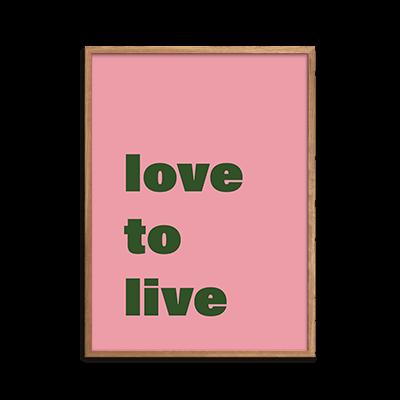 Love to Live Plakat