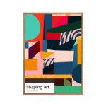 Shaping Art Plakat